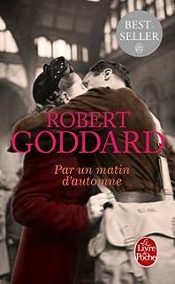Par un matin d'automne, Goddard, Robert