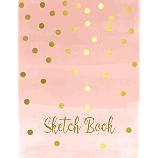 Sketch Book : Personalized Artist Sketchbook, Notebook: Blank Paper for Drawing, Creative Doodling or Sketching