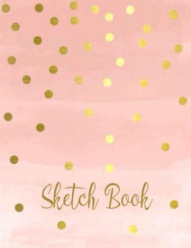 "Sketch  Book: 8.5"" X 11"", Personalized Artist Sketchbook: 109 pages, Sketching, Drawing and Creative Doodling. Notebook and Sketchbook  to Draw  and Journal cover"