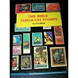 The Bible Through Stamps, Ord Matek, 0870683977