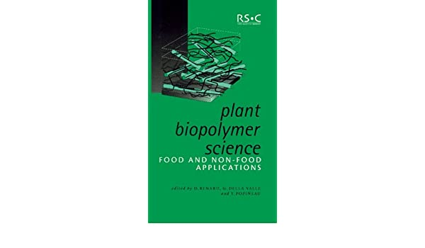 Plant Biopolymer Science: Food and Non-Food Applications (Special Publication)