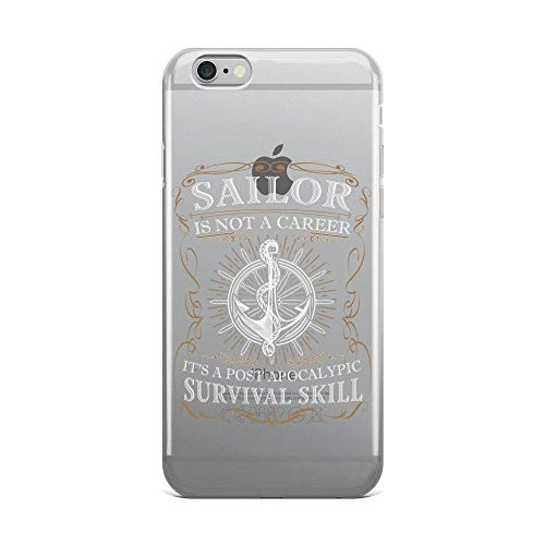 iPhone 6 Plus/6s Plus Pure Anti-Shock Clear Case Sailor's Not Career, It's A Post Apocalyptic Survival Skill]()