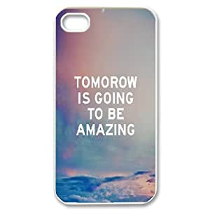 Dustin Funny Quote IPhone 4/4s Cases Tomorrow is Going to be Amazing, [White]