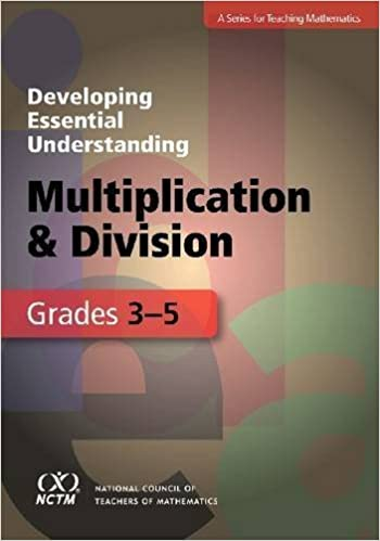 Book Developing Essential Understanding of Multiplication and Division for Teaching Mathematics in Grades 3-5 April 1, 2011