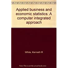 Applied business and economic statistics: A computer integrated approach