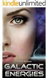 Galactic Energies: Science fiction and fantasy short stories