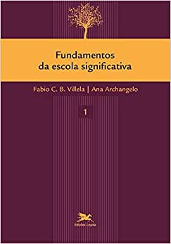 Fundamentos da escola significativa