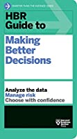 HBR Guide to Making Better Decisions Front Cover