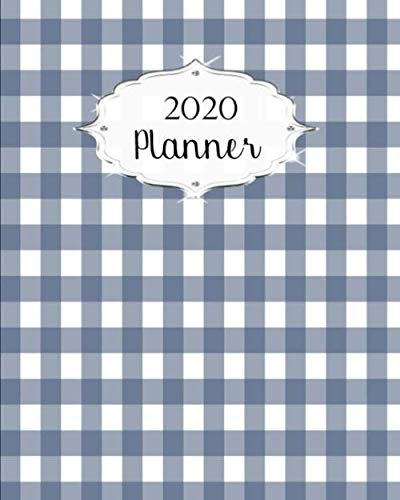 - 2020 Planner: Gingham Daily, Weekly & Monthly Calendars | January through December | #2 | Blue White