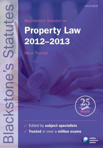 Blackstones Statutes On Property Law 2012 2013