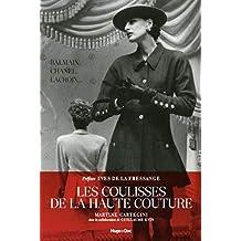 COULISSES DE LA HAUTE COUTURE (LES)