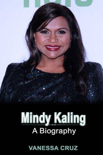 Mindy Kaling: A Biography