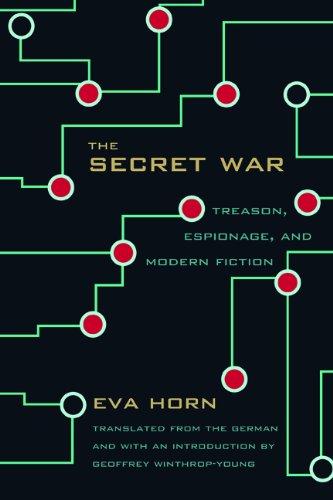 The Secret War: Treason, Espionage, and Modern Fiction