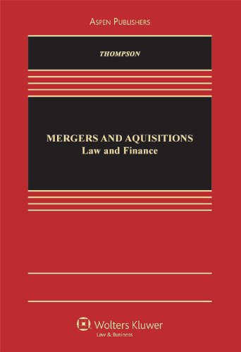 Mergers and Acquisitions: Law & Finance