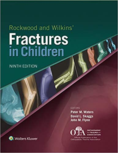 Rockwood and Wilkins Fractures in Children, 9th Edition