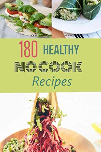 - Healthy No-Cook Recipes: Step away from the stove. You can un-cook the perfect summertime meal with these dinner-worthy salads, sandwiches and more.