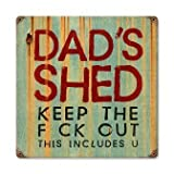 Past Time Signs PTS379 Dad Shed Home And Garden Vintage Metal Sign by Past Time Signs