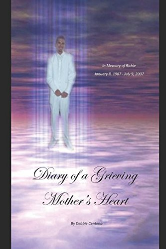 Diary of a Grieving Mother's Heart - Mothers Heart