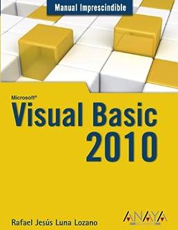 visual basic 2010 manual imprescindible essential manual rh amazon com manual visual basic 2010 express manual visual basic 2010 express