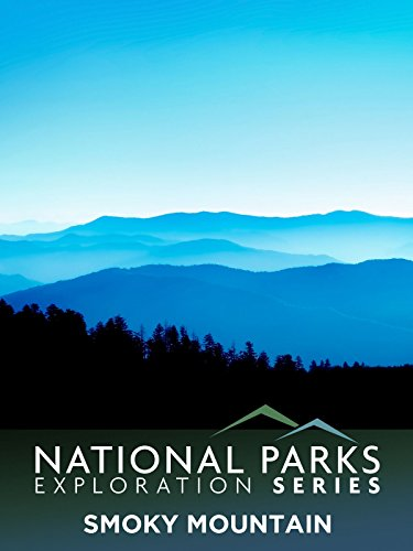 National Parks Exploration Series: Great Smoky ()
