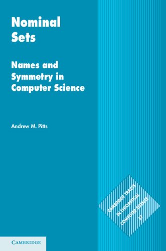 Download Nominal Sets (Cambridge Tracts in Theoretical Computer Science) Pdf