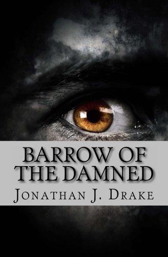 Barrow of the Damned by [Drake, Jonathan J.]