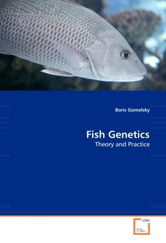 Fish Genetics: Theory and Practice
