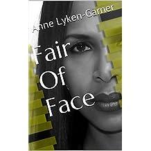 Fair Of Face