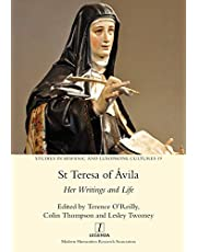 St Teresa of Ávila: Her Writings and Life