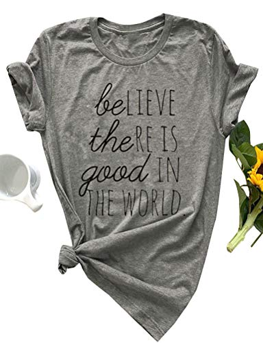 ZXH Women Believe The RE is Good in The World Letter Print T-Shirt Short Sleeve Pullover Shirt Tops