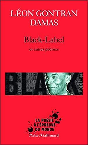 Black Labelgraffitipoèmes Nègres Poésie Amazones Léon