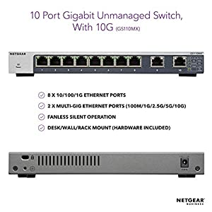 NETGEAR 10-Port Gigabit/10G Ethernet Unmanaged Switch (GS110MX) - with 2 x 10G/Multi-gig, Desktop/Rackmount, and ProSAFE…