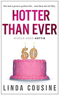 Hotter Than Ever by Linda Cousine ebook deal