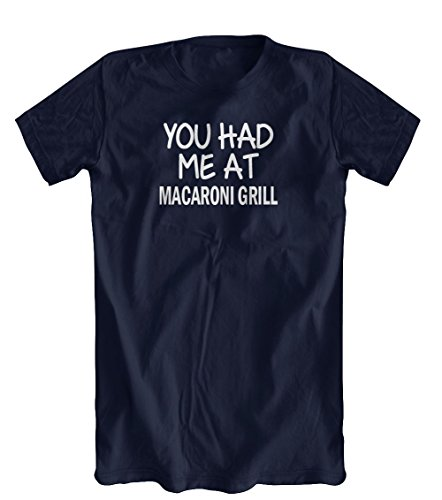 you-had-me-at-macaroni-grill-t-shirt-mens-navy-small
