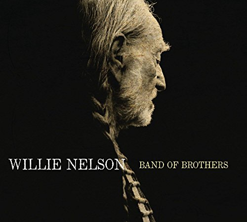 CD : Willie Nelson - Band of Brothers (CD)