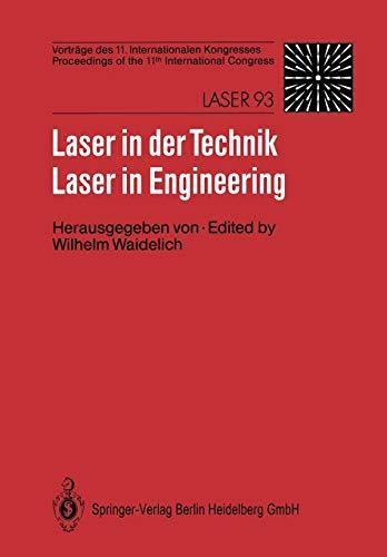 Laser in der Technik / Laser in Engineering Vorträge des 11. Internationalen Kongresses / Proceedings of the 11th International Congress (German and English Edition) (Tapa Blanda)