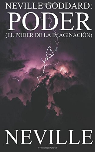 Neville Goddard: Poder (Neville Goddard (Español)) (Volume 5) (Spanish Edition) [Neville] (Tapa Blanda)