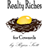 Realty Riches for Cowards