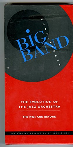 Big Band Renaissance: Evolution of Jazz Orch by Smithsonian Collect.