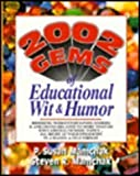 2002 Gems of Educational Wit and Humor, P. Susan Mamchak and Steven R. Mamchak, 0134896831