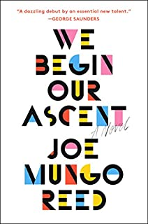 Book Cover: We Begin Our Ascent