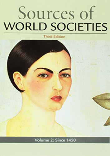 Sources of World Societies, Volume 2 (Bedford Anthology Of World Literature Volume 1)