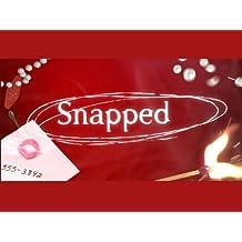 Snapped Season 9