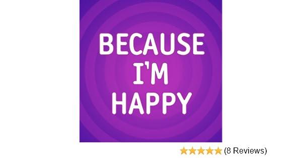 Because I'm Happy by Happy I'm Me on Amazon Music - Amazon com