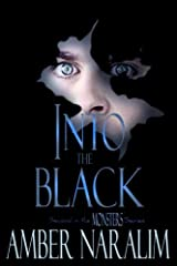 Into the Black: Second in the Monsters series (Volume 2) Paperback