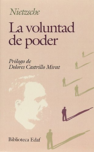 La voluntad de poder (Biblioteca Edaf) (Spanish Edition)