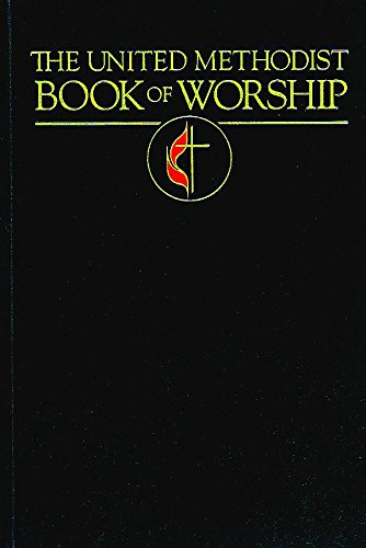 The United Methodist Book of Worship: Regular Edition Black (Book Methodist)