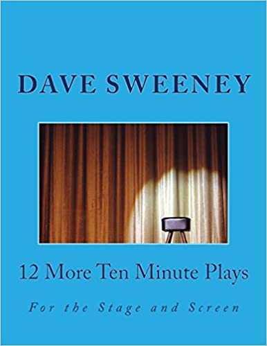 Book 12 More Ten Minute Plays: For the Stage and Screen