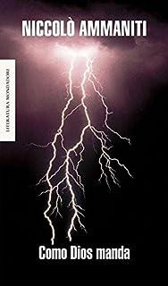 Como Dios manda (Literatura Random House)