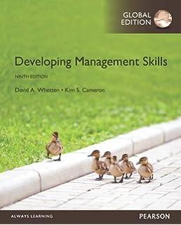 Developing management skills, global edition: david a. Whetten.